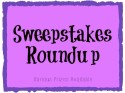 Sweepstakes Roundup